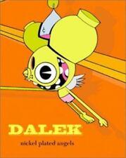 Dalek Nickel-Plated Angels