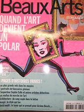 Beaux Arts Magazine N°350 Quand l'art vire au polar Faussaires Vols S. Calle