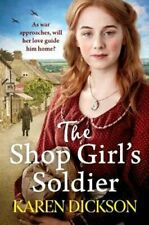 The Shop Girl's Soldier A heart-warming family saga set during ... 9781471185496