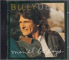 Billy Dean : Men'll Be Boys CD FASTPOST