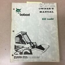 Bobcat 610 OWNERS OPERATION & MAINTENANCE MANUAL SKID STEER LOADER GUIDE 6556099