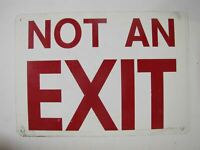 NOT AN EXIT SIGN Industrial Factory Safety Advertising Sign white red tin
