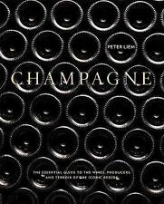 Champagne: The Definitive Guide to the Wines, Producers, and Terroir of the Iconic Region by Peter Liem (Hardback, 2016)