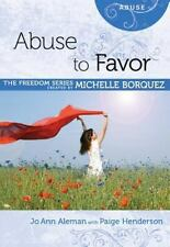 NEW - Abuse to Favor Minibook [Freedom series] (Freedom (Rose Publishing))
