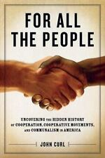 For All the People: Uncovering the Hidden History of Cooperation, Cooperative Mo