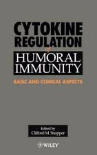 Cytokine Regulation of Humoral Immunity Basic and Clinical Aspects by Snapper