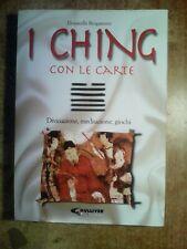 RARO LIBRO DEL 1998 : ' I CHING CON LE CARTE ' (DIVINAZIONE,MEDITAZIONE,GIOCHI)