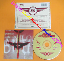 CD NILON BOMBERS Bird 1996 Uk ALMO SOUNDS ALMOCD007 no lp mc dvd (CS13)
