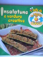 Insalatone e verdure creativefabbri rai piatti ricette cucina prova del cuoco