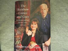 SIGNED ANDERSON COOPER & GLORIA VANDERBILT*The Rainbow Comes and Goes 2016 HC