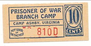 USA WWII POW Camp Chit VA-3-1-10 Camp Ashby VA 10 Cent Prisoner of War Canteen