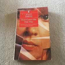 JOAN SMITH, DON'T LEAVE ME THIS WAY. 0571161847