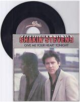 "Shakin' Stevens, Give me your heart tonight, G/VG  7"" Single 0998-4"