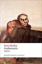 Frankenstein: Or The Modern Prometheus - The 1818 Text by Mary Wollstonecraft Shelley (Paperback, 2008)