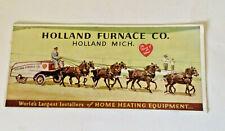 Vintage Holland Furnace Co. horse drawn wagon orig. paper blotter color!