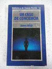 Biblioteca Ciencia Ficcion num.14 Un Caso de ConcienciaI,James Blish,Orbis