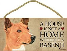 "A House is not a Home without a Basenji Dog Sign 5""x10"" New Usa Wood Plaque S38"