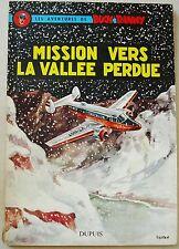 Buck Danny T 23 Mission vers la Vallée Perdue HUBINON éd Dupuis 1960