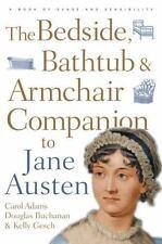 Bedside, Bathtub & Armchair Companion to Jane Austen: By Adams, Carol J.,...