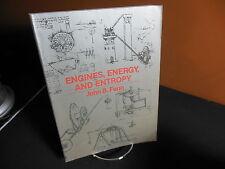 Engines, Energy and Entropy A Thermodynamics Primer John Fenn Very Good Cond.