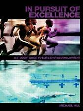 In Pursuit of Excellence: A Student Guide to Elite Sports Development (Student S