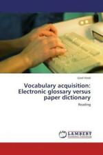 Vocabulary acquisition: Electronic glossary versus paper dictionary Reading 1411