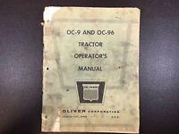 Original OE OEM Oliver Models OC-9 OC9 and OC-96 OC96 Tractors Operators Manual