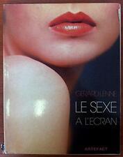 LE SEXE A L'ECRAN (Broché) Gérard Lenne1978 occasion très bon état RARE