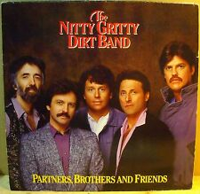 Nitty Gritty Dirt Band – Partners, Brothers And Friends  - LP