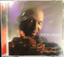 The Gift of Christmas by THURL BAILEY 2001 (NEW SEALED) CD