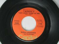 Merle Haggard I Wonder If They Ever Think Of Me 45 Capitol 1973