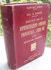 1910 MANUALE HOEPLI 'AMMINISTRAZIONI COMUNALI PROVINCIALI E OPERE PIE' PRIMA ED.