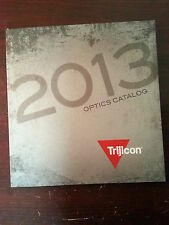 Trijicon Optics Catalog Booklet / 2013 / 133 Pages / New