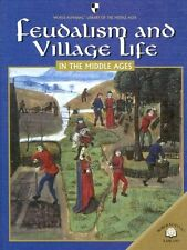 Feudalism and Village Life in the Middle Ages (Wor