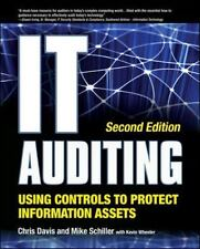 IT Auditing Using Controls to Protect Information Assets by Mike Schiller, Kevin