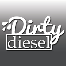 Funny Dirty Diesel JDM, Euro, DUB, Drift Car Window/Bumper Vinyl Decal Sticker