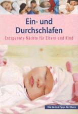 Ein und durchschlafen - Entspannte Nächte für Eltern und Kind