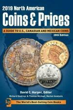 North American Coins & Prices Ser.: 2019 North American Coins & Prices : A...