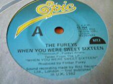THE FUREY'S---WHEN YOU WERE SWEET SIXTEEN       45