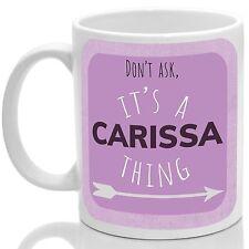 Carissa's Taza, es una cosa Carissa (Rosa)