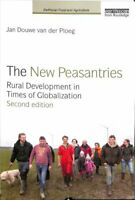 The New Peasantries Rural Development in Times of Globalization 9781138071315