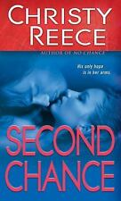 Second Chance by Christy Reece (2010, Paperback)  #107
