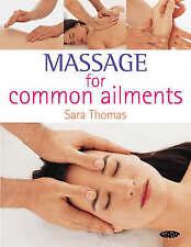 Massage for Common Ailments, Thomas, Sara, Very Good Book