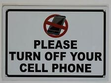 New listing Please Turn Off Your Cell Phone Sign (White, Rust Free Aluminium 7X10)(ref1820)