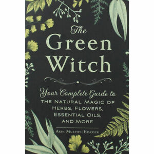 The Green Witch by Arin Murphy-Hiscock (Paperback), Books, Brand New