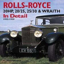Rolls-Royce 20HP, 20/25, 25/30 & Wraith In Detail: 1922-1939, Walker, Nick