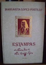 LOPEZ-PORTILLO : Juana Ines de la CRUZ/ ESTAMPAS/ poétesse espagnole 1651 ?-1695