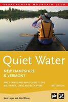 QUIET WATER NEW HAMPSHIRE AND VERMONT - HAYES, JOHN/ WILSON, ALEX - NEW PAPERBAC