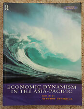 Economic Dynamism in the Asia Pacific Thompson Finance Law Business Policy EU