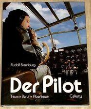 Flugkapitän R. Braunburg - DER PILOT - Traum - Beruf - Abenteuer - Großband